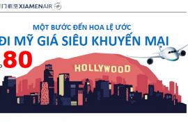 XIAMEN AIR SIÊU KHUYẾN MÃI HÀNH TRÌNH ĐI LOS ANGELES